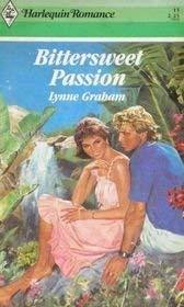 9780373170159: Bittersweet Passion (Harlequin Romance)