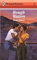 Rough Waters (Harlequin Romance, No 31*)