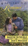 Shadow on the Hills (Harlequin Romance #61): Jean S. MacLeod