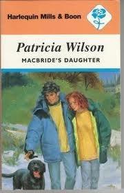 9780373173402: Macbride's Daughter (Harlequin Romance #340)