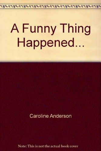 9780373174270: A Funny Thing Happened...