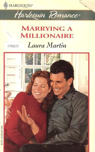 Marrying a Millionaire: Martin, Laura
