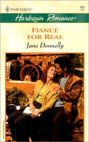 9780373174805: Fiance For Real (#480) by Jane Donnelly (2000-05-03)