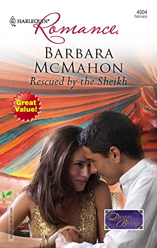 Rescued By The Sheikh: Barbara McMahon