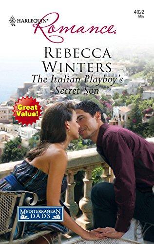 9780373175123: The Italian Playboy's Secret Son