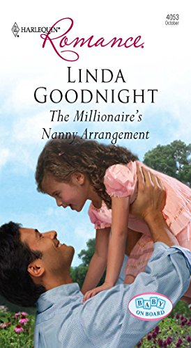 The Millionaire's Nanny Arrangement (9780373175437) by Linda Goodnight