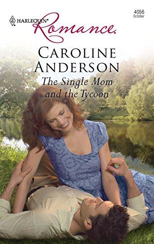 The Single Mom And The Tycoon (Harlequin Romance): Anderson, Caroline