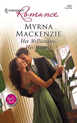 9780373175475: Her Millionaire, His Miracle (Harlequin Romance)