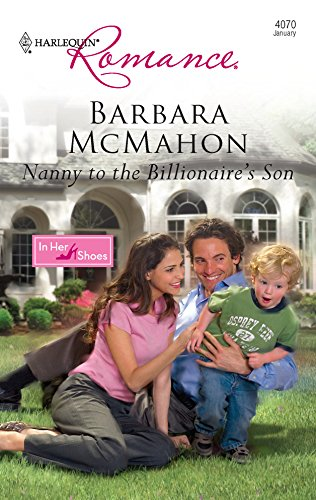 9780373175604: Nanny to the Billionaire's Son (Harlequin Romance)