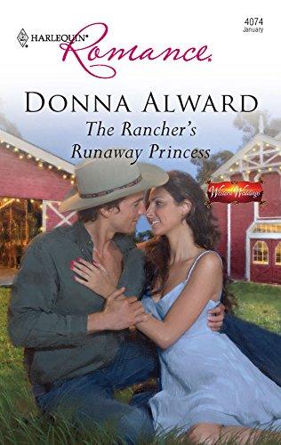 9780373175642: The Rancher's Runaway Princess