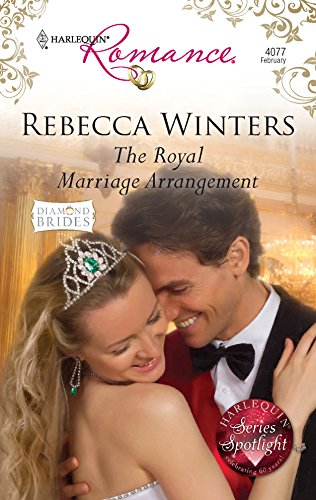 The Royal Marriage Arrangement (Harlequin Romance) Diamond: Winters, Rebecca