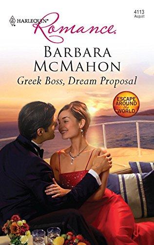 9780373176038: Greek Boss, Dream Proposal (Harlequin Romance: Escape Around the World)