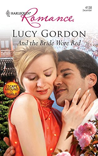 And the Bride Wore Red (Harlequin Romance): Lucy Gordon