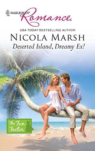 9780373176847: Deserted Island, Dreamy Ex!