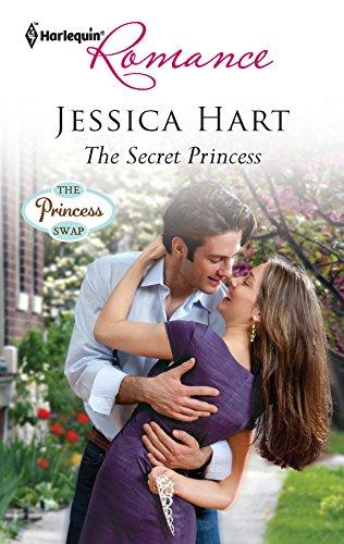 The Secret Princess (Harlequin Romance): Hart, Jessica
