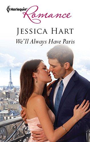 We'll Always Have Paris: Hart, Jessica