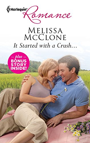 9780373178094: It Started with a Crush...: Win, Lose...or Wed!