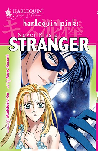 9780373180080: Never Kiss A Stranger