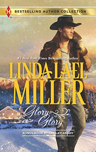 Glory, Glory: Snowbound with the Bodyguard (Harlequin: Miller, Linda Lael;