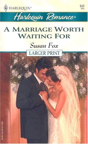9780373181421: A Marriage Worth Waiting For