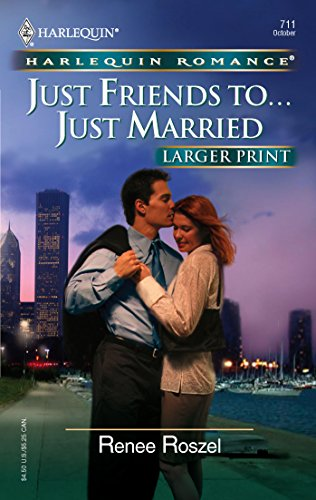 9780373182114: Just Friends To...Just Married