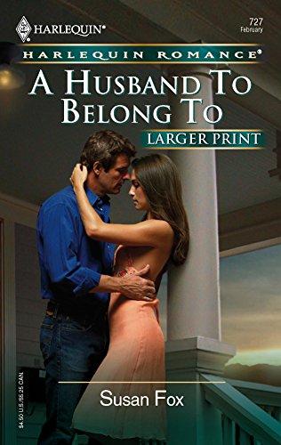 9780373182275: A Husband To Belong To