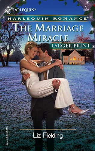 The Marriage Miracle: Fielding, Liz