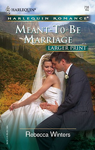 9780373182381: Meant-To-Be Marriage (Harlequin Romance Large Print)