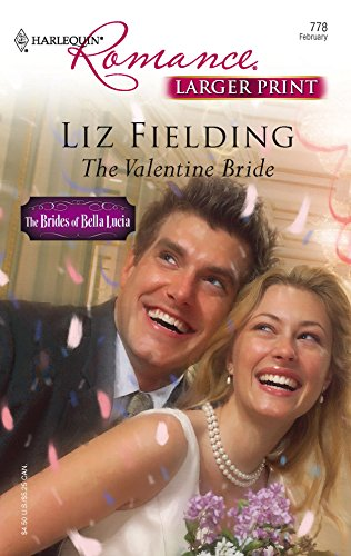 9780373182787: The Valentine Bride (Larger Print Harlequin Romance: Brides of Bella Lucia)