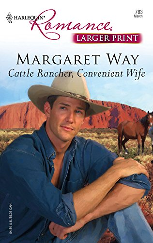 9780373182831: Cattle Rancher, Convenient Wife (Harlequin Romance Large Print)