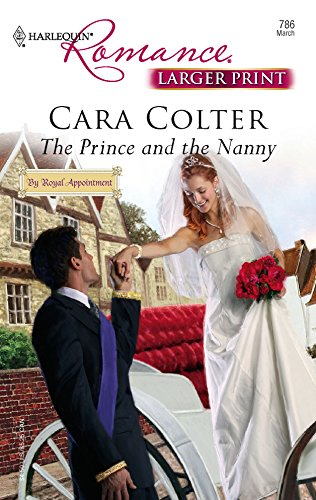 The Prince And The Nanny: Cara Colter