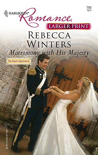 9780373182909: Matrimony With His Majesty