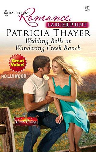 9780373183616: Wedding Bells At Wandering Creek Ranch