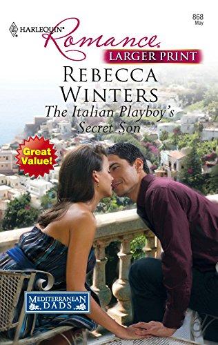 9780373183685: The Italian Playboy's Secret Son