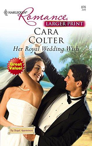 9780373183760: Her Royal Wedding Wish