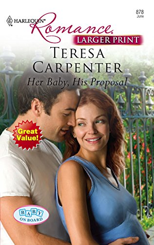 9780373183784: Her Baby, His Proposal (Harlequin Romance ...