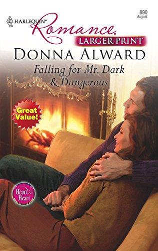 Falling For Mr. Dark & Dangerous: Alward, Donna