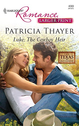Luke: The Cowboy Heir: Thayer, Patricia