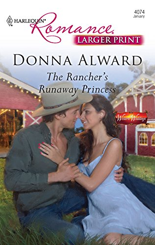 9780373184200: The Rancher's Runaway Princess