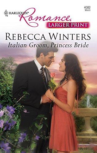 Italian Groom, Princess Bride: Winters, Rebecca
