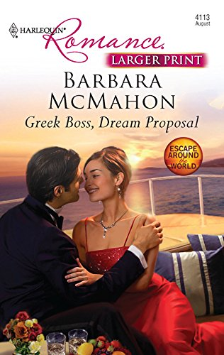 9780373184590: Greek Boss, Dream Proposal (Larger Print Harlequin Romance: Escape Around the World)