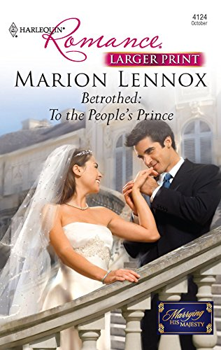 9780373184705: Betrothed: To the People's Prince