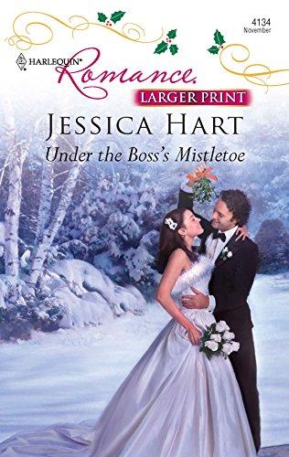 Under the Boss's Mistletoe: Hart, Jessica