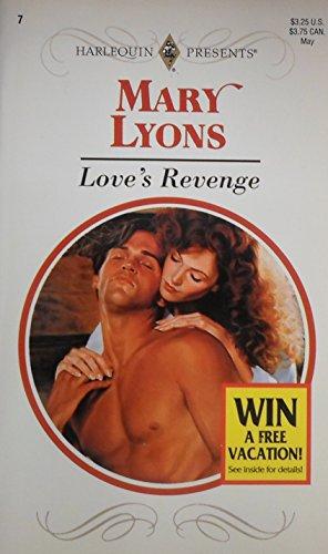 Love's Revenge (Harlequin Presents, #7): Mary Lyons, Mary