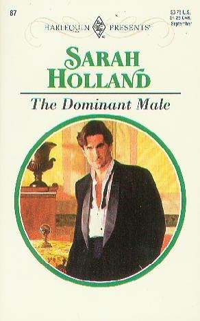 9780373186877: The Dominant Male (Harlequin Presents #87)