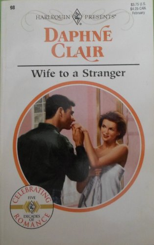 9780373186983: Wife to a Stranger (Harlequin Presents, #98)