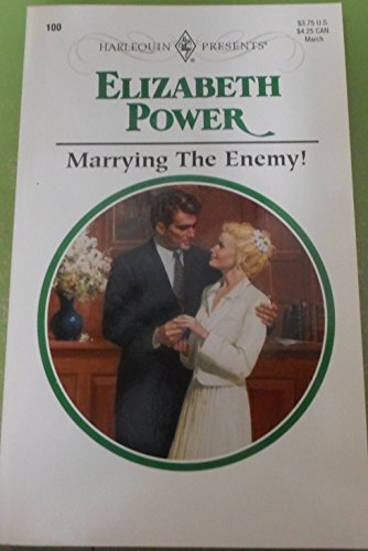 9780373187003: Marrying the Enemy! (Harlequin Presents #100)
