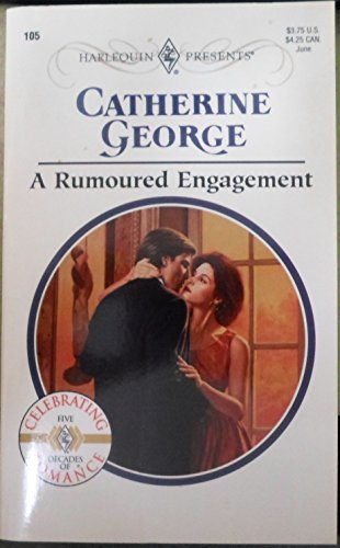9780373187058: A Rumoured Engagement (#105)