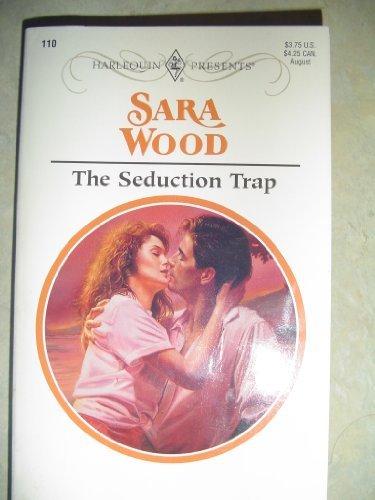 The Seduction Trap: Wood, Sara