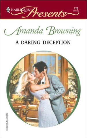 9780373187706: A Daring Deception